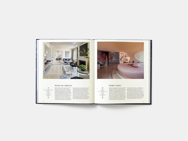 A spread in the book shows a New York City penthouse designed by Rafael de Cardenas and completed in 2013 alongside a bedroom in the Cote d'Azur vacation home of fashion designer Pierre Cardin. The
