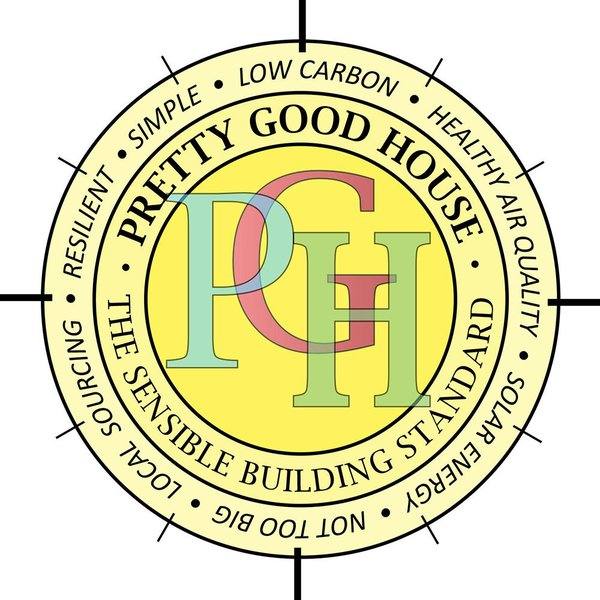 The tenets of a pretty good house are always up for discussion, but the principles remain the same.